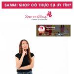 Chất lượng hàng hoá khi mua tại Sammi Shop như thế nào