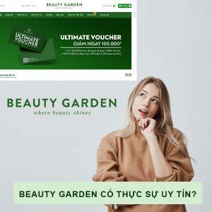 Trải nghiệm thực sự khi mua hàng ở Beauty Garden có tốt không